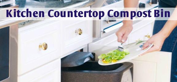 Importance Of Kitchen Countertop Compost Bin